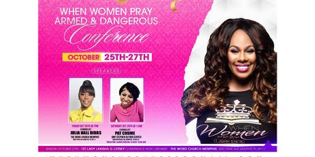 """When Women Pray """"Armed and Dangerous"""" Conference tickets"""
