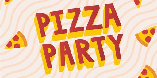 Pizza Party! Ages 11-14 $55pp