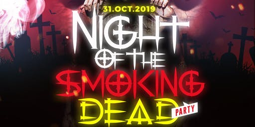 Up in Smoke Thursdays Presents Night of the Smoking Dead