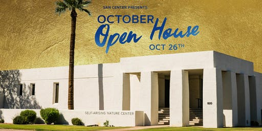 October OPEN HOUSE at the SAN Center
