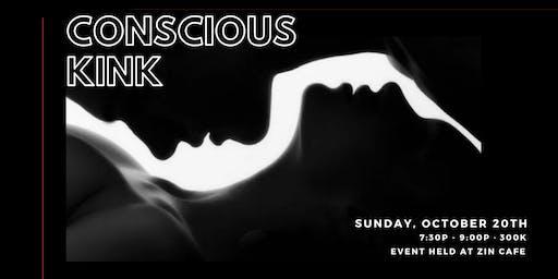 Conscious Kink