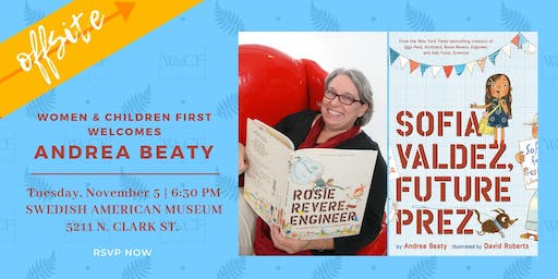 Author Presentation: Andrea Beaty presents SOFIA VALDEZ, FUTURE PREZ