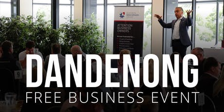 DANDENONG Free Business Builders Event tickets
