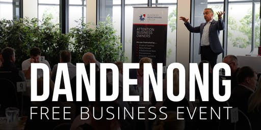 DANDENONG Free Business Builders Event