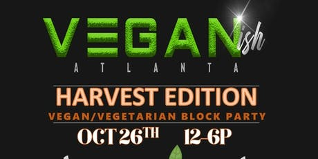VEGANish ATL: Vegan/Vegetarian Block Party tickets