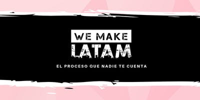 We Make LATAM | Universidad Anahuac