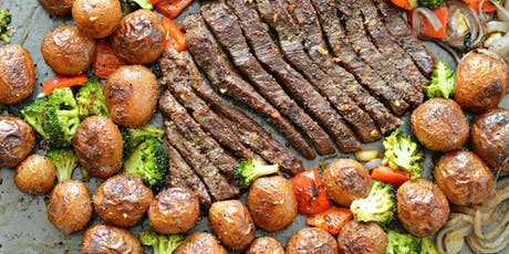 Sheet Pan Dinner Meal! Ages 7-10 $55pp tickets