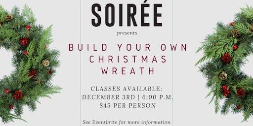 Soiree Christmas Wreath Class