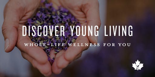 Discover Young Living - Oct 23