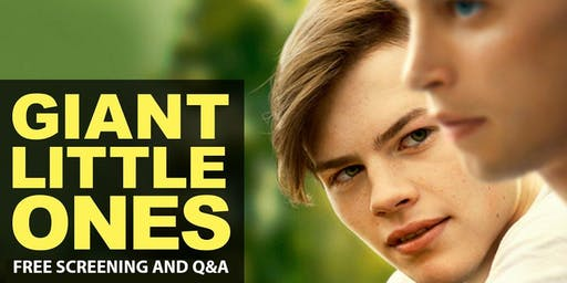 Giant Little Ones - Free Screening and Q&A with the director
