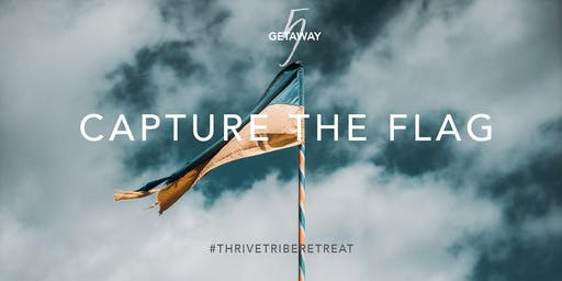 Capture the Flag with the Thrive Tribe