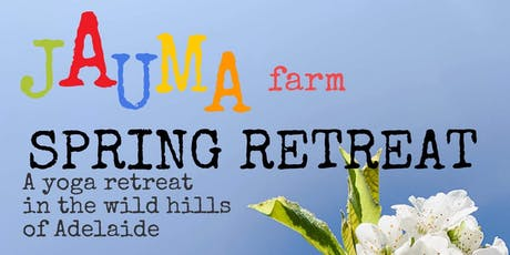 Jauma Farm Spring Retreat tickets