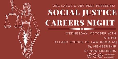 Social Justice Career Night (UBC LASOC and UBC PSSA) tickets