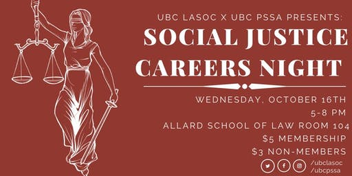 Social Justice Career Night (UBC LASOC and UBC PSSA)