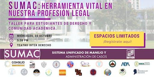 SUMAC: Herramienta Vital en Nuestra Profesión Legal
