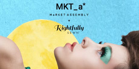 Party on Purpose by MaRKET ASSEMBLY + RIGHTFULLY SEWN tickets