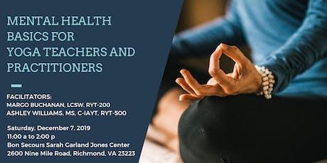 Mental Health Basics for Yoga Teachers + Practitioners tickets