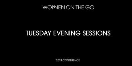 Women on the Go Conference: Tuesday Evening Sessions tickets