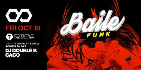 Infinity at Temple feat. Baile Funk tickets