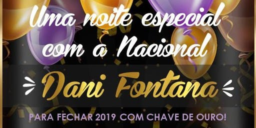Uma noite com a Nacional Dani Fontana - 19 de Novembro 2019