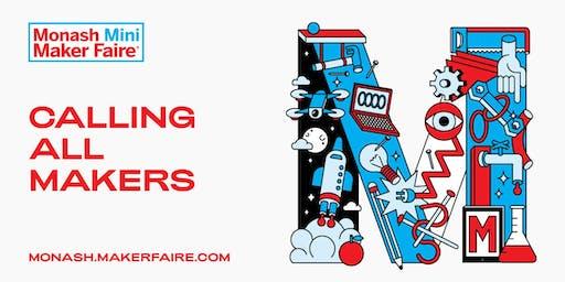 Monash Mini Maker Faire - Last Call Maker Info Night