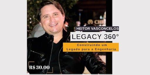 Legacy 360º: Construindo um legado para Engenharia
