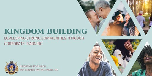 Kingdom Building: Developing Strong Communities Through Corporate Learning