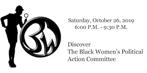 Black Women's Political Action Committee (BWPAC)Fundraiser