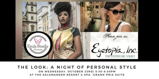 The Look; a night of personal style