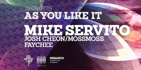As You Like It w/ Mike Servito 11/09/19 tickets