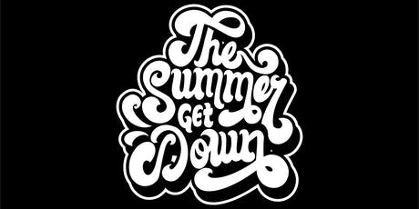 The Summer Get Down - Saturday 4th January 2020 tickets