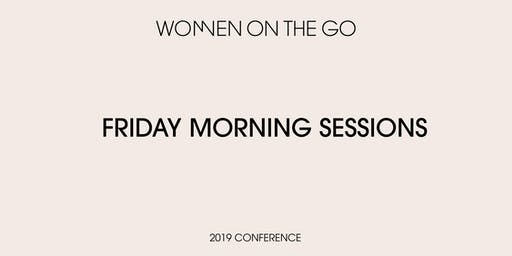 Women on the Go Conference: Friday Morning Sessions