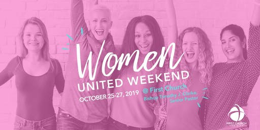 Women United Worship Service & Women United Weekend at First Church