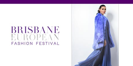 Brisbane European Fashion Festival 2020 tickets