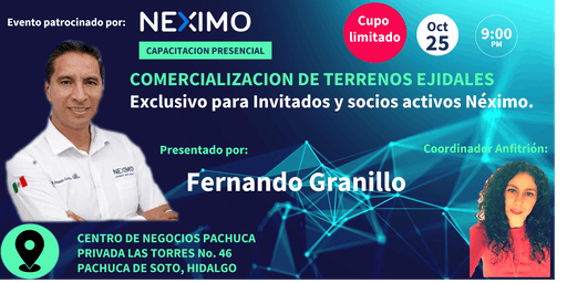 NEXIMO PRESENTA: Comercialización de terrenos ejidales en Pachuca