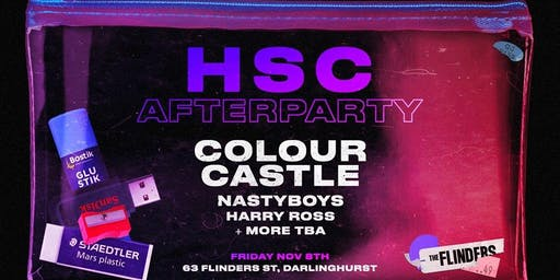 HSC AFTERPARTY ft Colour Castle & Nastyboys