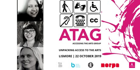 Unpacking Access To The Arts | ATAG Lismore 22 Oct tickets
