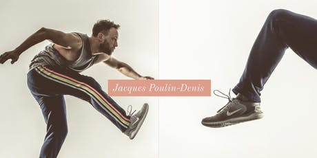 Mile Zero Dance presents: Jacques Poulin-Denis Master Class tickets
