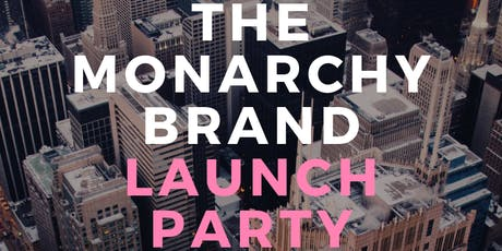 The Monarchy Brand Launch Party tickets