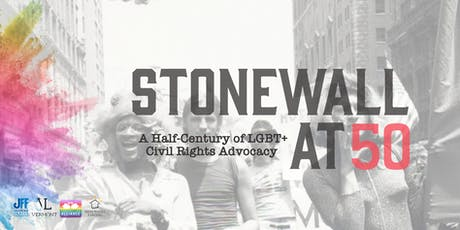 Stonewall at 50: A Half-Century of LGBT+ Civil Rights Advocacy tickets
