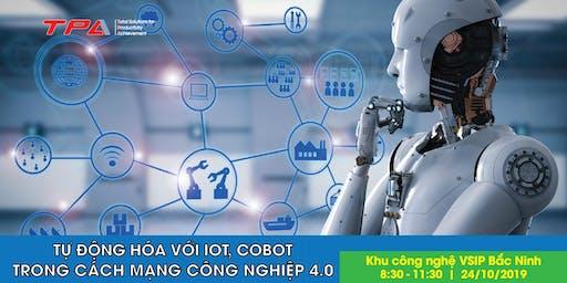 Tự động hóa với IoT và Collaborative Robot trong cách mạng công nghiệp 4.0