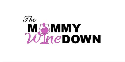The Mommy Wine Down