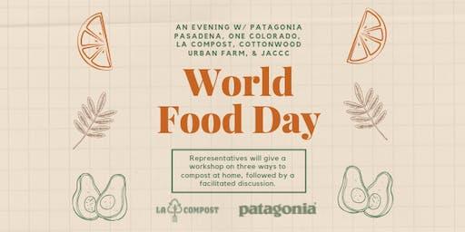 World Food Day w/ Patagonia, LA Compost, Cottonwood Urban Farm & JACCC