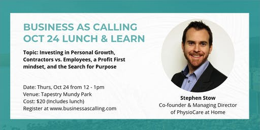 Business as Calling - October Lunch & Learn (Speaker: Stephen Stow)