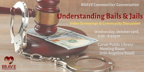 BRAVE Communities Conversation - Understanding Bails & Jails tickets