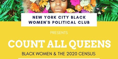 Count All Queens: Black Women & the 2020 Census tickets