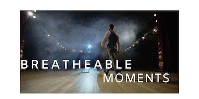 Breatheable Moments