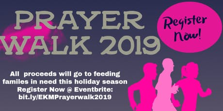 """Effectual Kingdom Ministry """" The Annual Get Fit and Give Back Prayer Walk"""" tickets"""