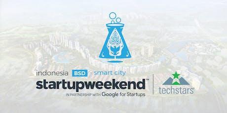 Techstars Startup Weekend Indonesia BSD | Smart City tickets