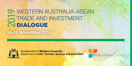 WA-ASEAN Trade and Investment Dialogue 2019 tickets